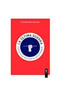Papel ULTIMA GUERRA CULTURA VISUAL DE LA GUERRA CONTRA PARAGUAY (RUSTICA)