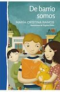 Papel DE BARRIO SOMOS (SERIE PLANETA AZUL) (+8 AÑOS) (RUSTICA)