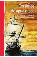 Papel CORSARIOS DE AGUA DULCE (SERIE PLANETA ROJO) (+10 AÑOS) (RUSTICA)