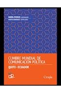 Papel CUMBRE MUNDIAL DE COMUNICACION POLITICA QUITO ECUADOR (RUSTICA)