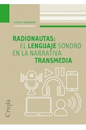 Papel RADIONAUTAS EL LENGUAJE SONORO EN LA NARRATIVA TRANSMEDIA