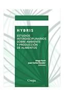 Papel HYBRIS ESTUDIOS INTERDISCIPLINARIOS SOBRE AMBIENTE Y PRODUCCION DE ALIMENTOS (COLECCION BIOETICA)