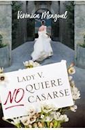 Papel LADY V NO QUIERE CASARSE