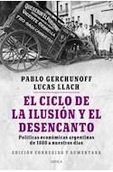 Papel CICLO DE LA ILUSION Y EL DESENCANTO POLITICAS ECONOMICAS ARGENTINAS DE 1880 A NUESTROS DIAS
