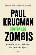 Papel CONTRA LOS ZOMBIS ECONOMIA POLITICA Y LA LUCHA POR UN FUTURO MEJOR (COLECCION LETRAS DE CRITICA)
