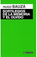 Papel SORTILEGIOS DE LA MEMORIA Y EL OLVIDO (COLECCION INTER PARES)