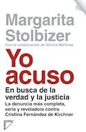 Papel YO ACUSO EN BUSCA DE LA VERDAD Y LA JUSTICIA LA DENUNCIA MAS COMPLETA SERIA Y REVELADORA