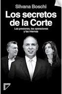 Papel SECRETOS DE LA CORTE LAS PRESIONES LAS OPERACIONES Y LAS INTERNAS