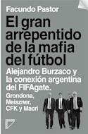 Papel GRAN ARREPENTIDO DE LA MAFIA DEL FUTBOL ALEJANDRO BURZACO Y LA CONEXION ARGENTINA DEL FIFAGATE