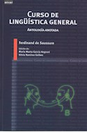 Papel CURSO DE LINGUISTICA GENERAL ANTOLOGIA ANOTADA (COLECCION LINGUISTICA)