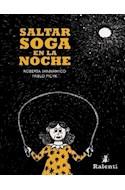 Papel SALTAR SOGA EN LA NOCHE (COLECCION OSA MAYOR) [ILUSTRADO]