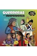 Papel GUERRERAS DE LA INDEPENDENCIA (COLECCION LIGA DE ANTIPRINCESAS 4) [ILUSTRADO]