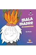 Papel MALA MADRE EN CUARENTENA (COLECCION DIBRUJEANDO) [ILUSTRADO]
