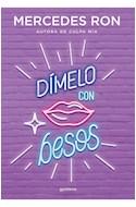 Papel DIMELO CON BESOS [SAGA DIMELO 3] (COLECCION ELLAS)