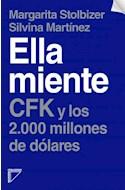 Papel ELLA MIENTE CFK Y LOS 2000 MILLONES DE DOLARES