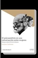 Papel PSICOANALISIS ES UNA CONVERSACION ENTRE MUJERES (COLECCION ENSAYO) (BOLSILLO)