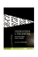 Papel IMAGENES Y PALABRAS ESCRITOS SOBRE CINE Y TEATRO (COLECCION BORDES) (RUSTICA)