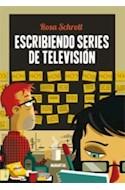 Papel ESCRIBIENDO SERIES DE TELEVISION [SEGUNDA EDICION AMPLIADA]