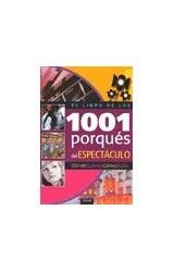 Papel LIBRO DE LOS 1001 PORQUES DEL ESPECTACULO (DONDE CUANDO  COMO QUIEN) (CARTONE)