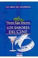 Papel SABORES DEL CINE (LIBROS DEL COCINOLOGO)