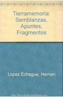Papel TIERRAMEMORIA SEMBLANZAS APUNTES FRAGMENTOS