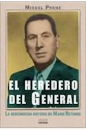 Papel HEREDERO DEL GENERAL LA DESCONOCIDA HISTORIA DE MARIO ROTUNDO