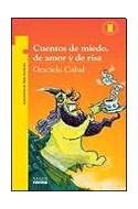 Papel CUENTOS DE MIEDO DE AMOR Y DE RISA (+11 AÑOS) (TORRE DE PAPEL AMARILLA)
