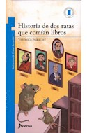 Papel HISTORIA DE DOS RATAS QUE COMIAN LIBROS (+9 AÑOS) (TORRE DE PAPEL AZUL)