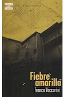 Papel FIEBRE AMARILLA (COLECCION ZONA LIBRE)
