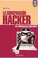 Papel CONSPIRACION HACKER LOS ROBINHOODS DE LA CIBERCULTURA