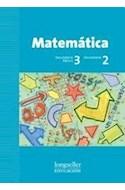 Papel MATEMATICA 3 LONGSELLER [3/2] [NOVEDAD 2011]
