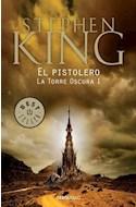 Papel PISTOLERO (TORRE OSCURA 1) (BEST SELLER) (RUSTICA)