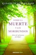 Papel SOBRE LA MUERTE Y LOS MORIBUNDOS ALIVIO DEL SUFRIMIENTO PSICOLOGICO (SERIE CLAVE) (BOLSILLO) (RUST.)