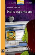Papel MAILS ESPANTOSOS (BARCO DE VAPOR NARANJA 25) (+9 AÑOS) (ILUSTRADO)