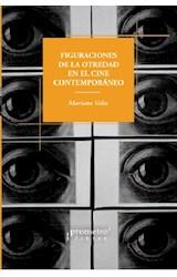 Papel FIGURACIONES DE LA OTREDAD EN EL CINE CONTEMPORANEO