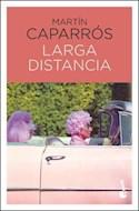 Papel LARGA DISTANCIA (BILIOTECA MARTIN CAPARROS)