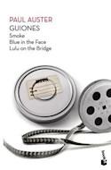 Papel GUIONES [SMOKE / BLUE IN THE FACE / LULU ON THE BRIDGE] (COLECCION BIBLIOTECA PAUL AUSTER)