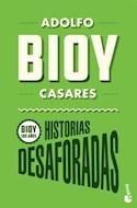 Papel HISTORIAS DESAFORADAS (BIOY 100 AÑOS)