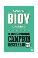 Papel UN CAMPEON DESPAREJO (BIOY 100 AÑOS)