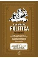 Papel CARRERA POLITICA (CONTIENE UN JUEGO DE 80 CARTAS P/ 3 O MAS PERSONAS CON CAPACIDAD PARA SER PRESIDEN