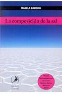 Papel COMPOSICION DE LA SAL (COLECCION FICCIONARIA) (RUSTICO)