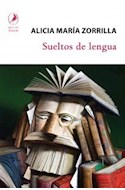 Papel SUELTOS DE LENGUA (COLECCION MIRADA ATENTA)