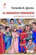 Papel MEDIOEVO PERONISTA Y LA LLEGADA DE LA PESTE