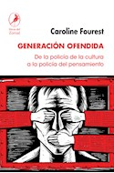 Papel GENERACION OFENDIDA DE LA POLICIA DE LA CULTURA A LA POLICIA DEL PENSAMIENTO (COL. MIRADA ATENTA)