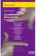 Papel ADULTERIOS DE LA ESCUCHA LOS ENTREVISTAS CON EL OTRO CINE (COLECCION APERTURAS)