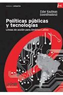 Papel POLITICAS PUBLICAS Y TECNOLOGIAS LINEAS DE ACCION PARA AMERICA  LATINA (CATEGORIAS)
