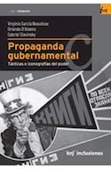 Papel PROPAGANDA GUBERNAMENTAL TACTICAS E ICONOGRAFIAS DEL PO  DER (SERIE INCLUSIONES)