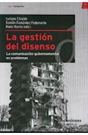 Papel GESTION DEL DISENSO LA COMUNICACION GUBERNAMENTAL EN PR  OBLEMAS (SERIE CATEGORIAS)