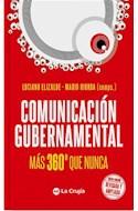 Papel COMUNICACION GUBERNAMENTAL MAS 360 QUE NUNCA [NUEVA EDICION REVISADA Y AMPLIADA]