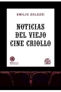 Papel NOTICIAS DEL VIEJO CINE CRIOLLO (RUSTICA)